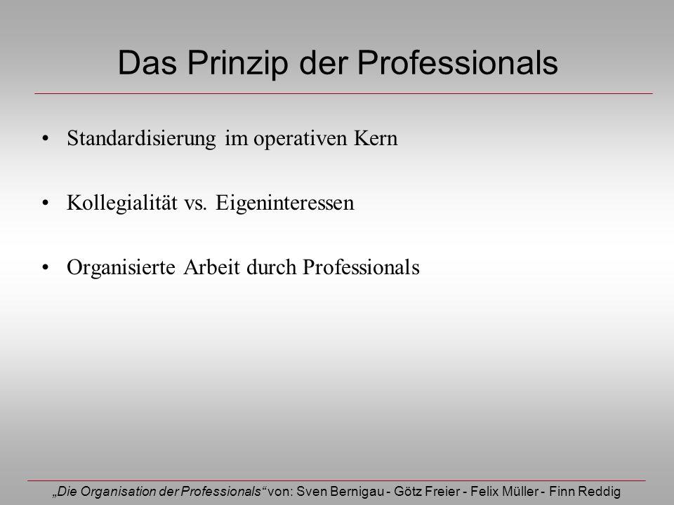 Das Prinzip der Professionals