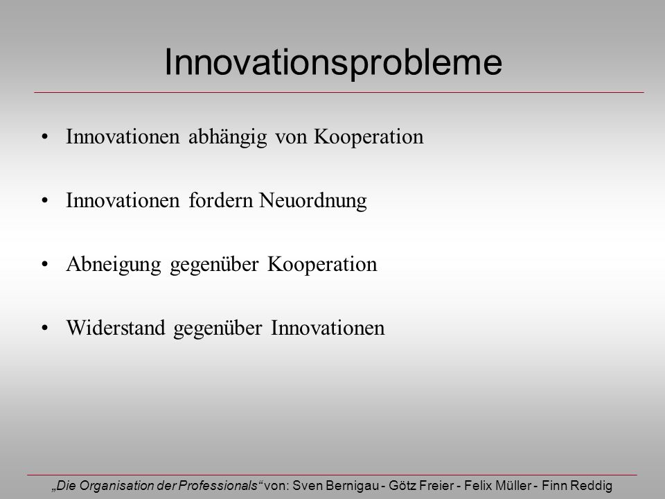 Innovationsprobleme Innovationen abhängig von Kooperation