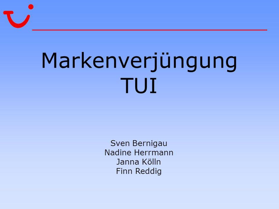 Markenverjüngung TUI Sven Bernigau Nadine Herrmann Janna Kölln