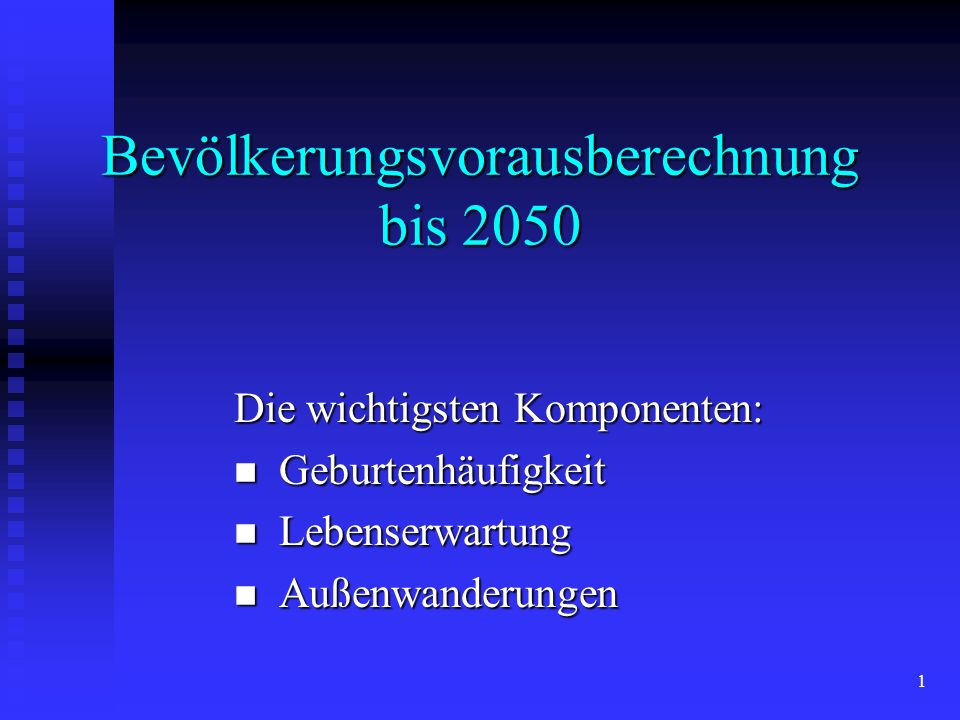 Bevölkerungsvorausberechnung bis 2050