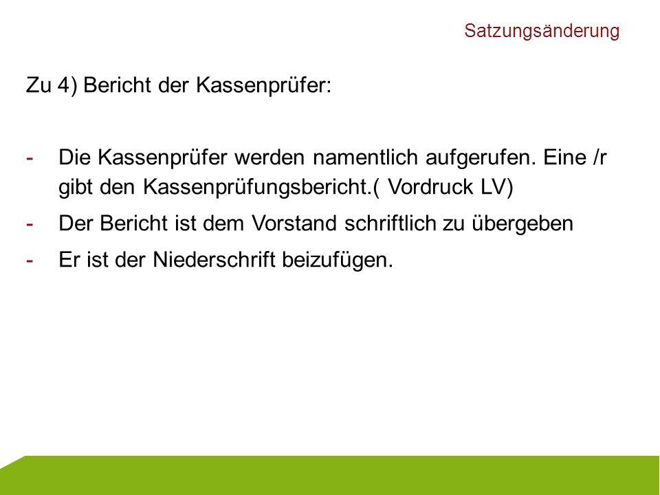 Zu 4) Bericht der Kassenprüfer: