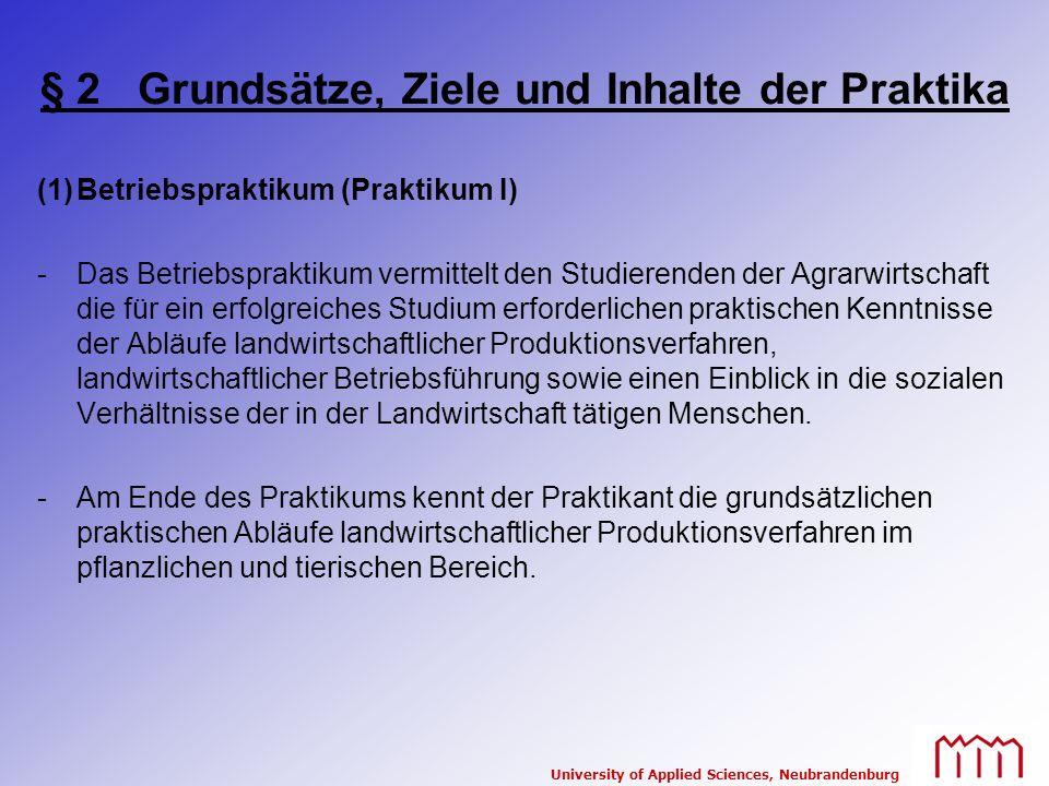 § 2 Grundsätze, Ziele und Inhalte der Praktika