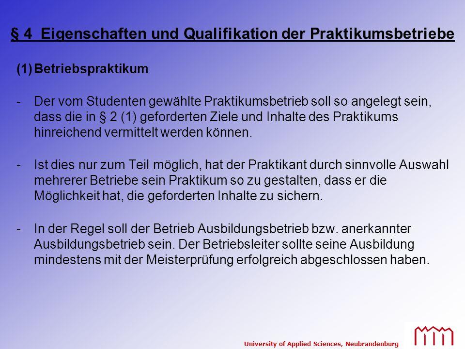 § 4 Eigenschaften und Qualifikation der Praktikumsbetriebe