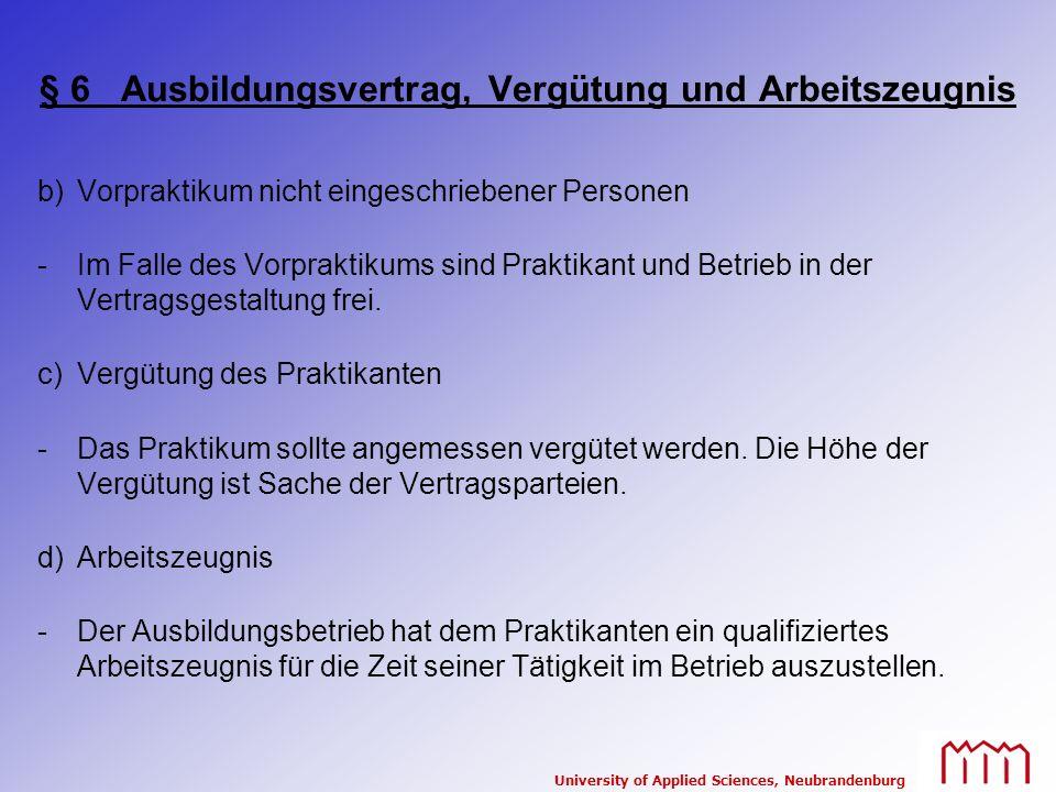 § 6 Ausbildungsvertrag, Vergütung und Arbeitszeugnis