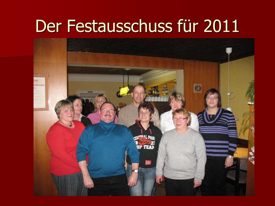 Der Festausschuss für 2011