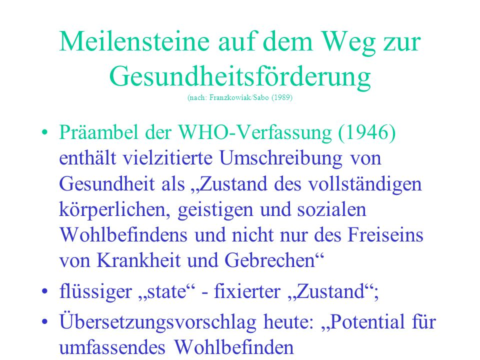Meilensteine auf dem Weg zur Gesundheitsförderung (nach: Franzkowiak/Sabo (1989)