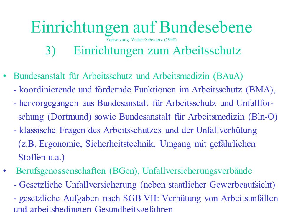 Einrichtungen auf Bundesebene Fortsetzung: Walter/Schwartz (1998) 3)