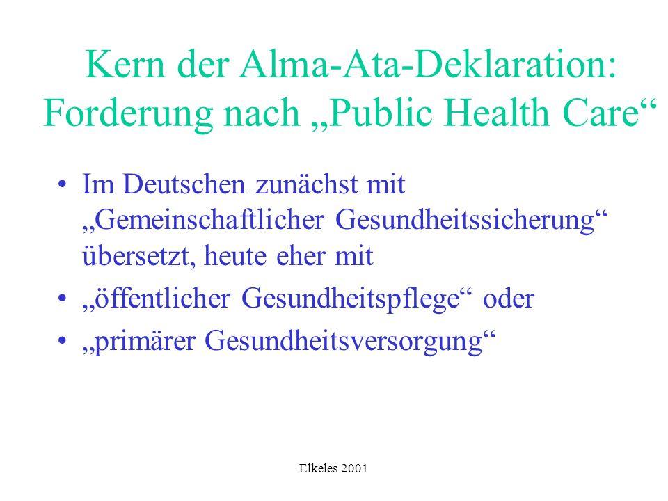 "Kern der Alma-Ata-Deklaration: Forderung nach ""Public Health Care"