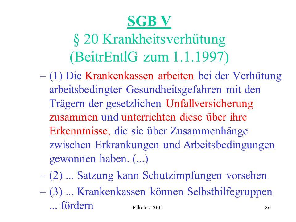 SGB V § 20 Krankheitsverhütung (BeitrEntlG zum 1.1.1997)