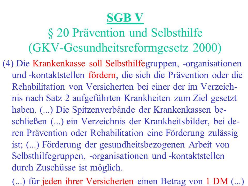 SGB V § 20 Prävention und Selbsthilfe (GKV-Gesundheitsreformgesetz 2000)