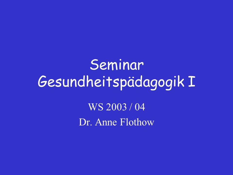 Seminar Gesundheitspädagogik I