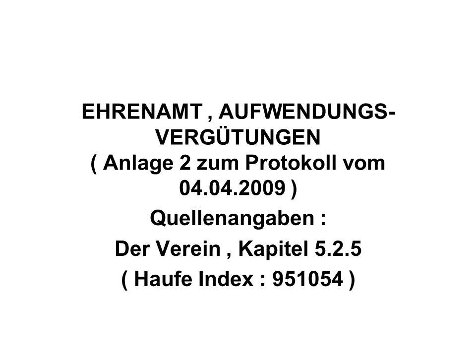 Quellenangaben : Der Verein , Kapitel 5.2.5 ( Haufe Index : 951054 )
