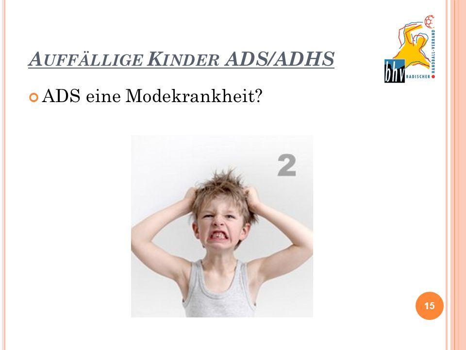 Auffällige Kinder ADS/ADHS