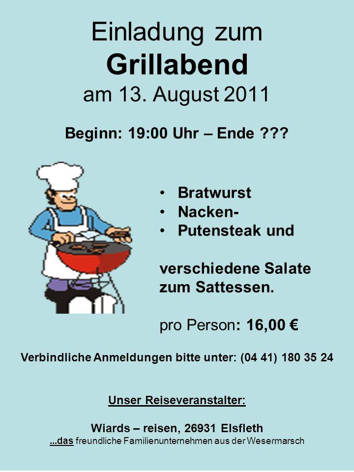 Einladung zum Grillabend am 13. August 2011