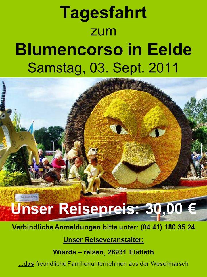 Tagesfahrt zum Blumencorso in Eelde Samstag, 03. Sept. 2011