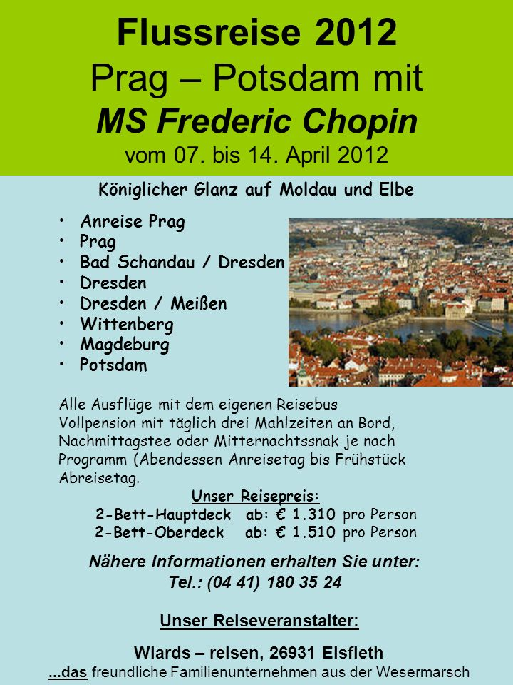 Flussreise 2012 Prag – Potsdam mit MS Frederic Chopin vom 07. bis 14