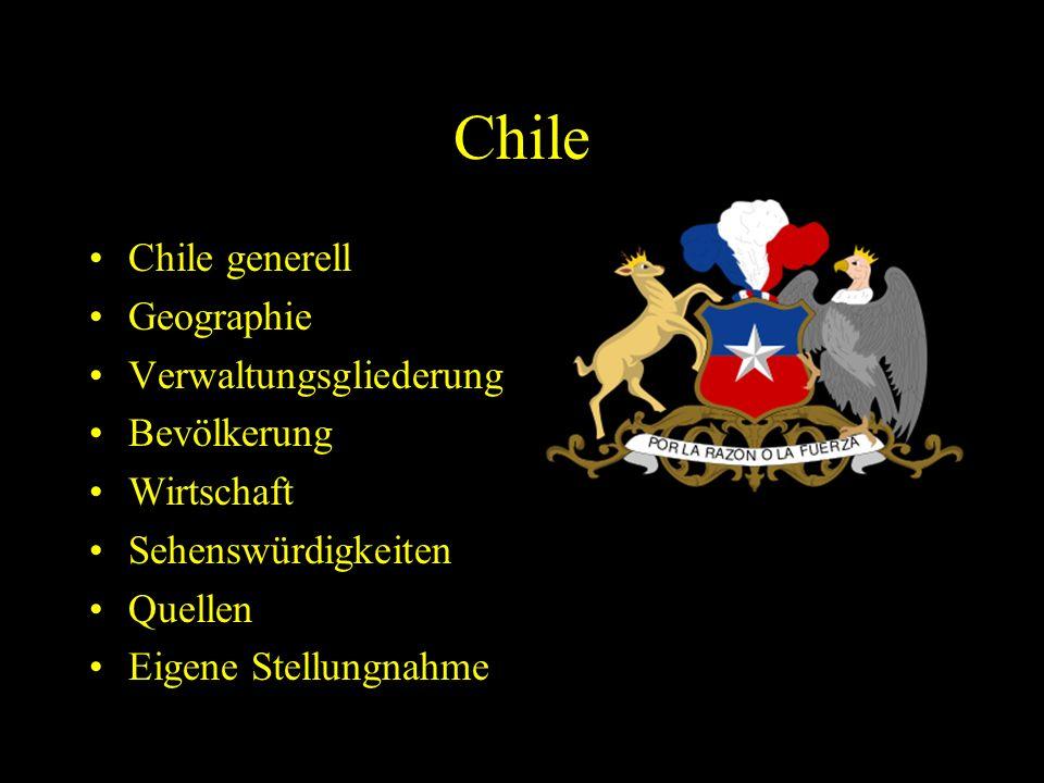 Chile Chile generell Geographie Verwaltungsgliederung Bevölkerung