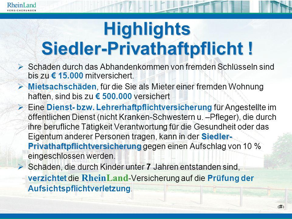 Highlights Siedler-Privathaftpflicht !