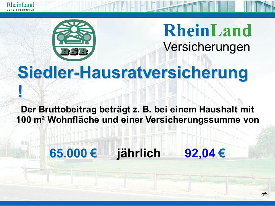 RheinLand Siedler-Hausratversicherung ! Versicherungen