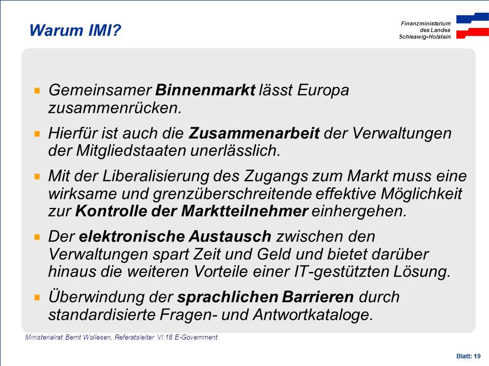 Gemeinsamer Binnenmarkt lässt Europa zusammenrücken.