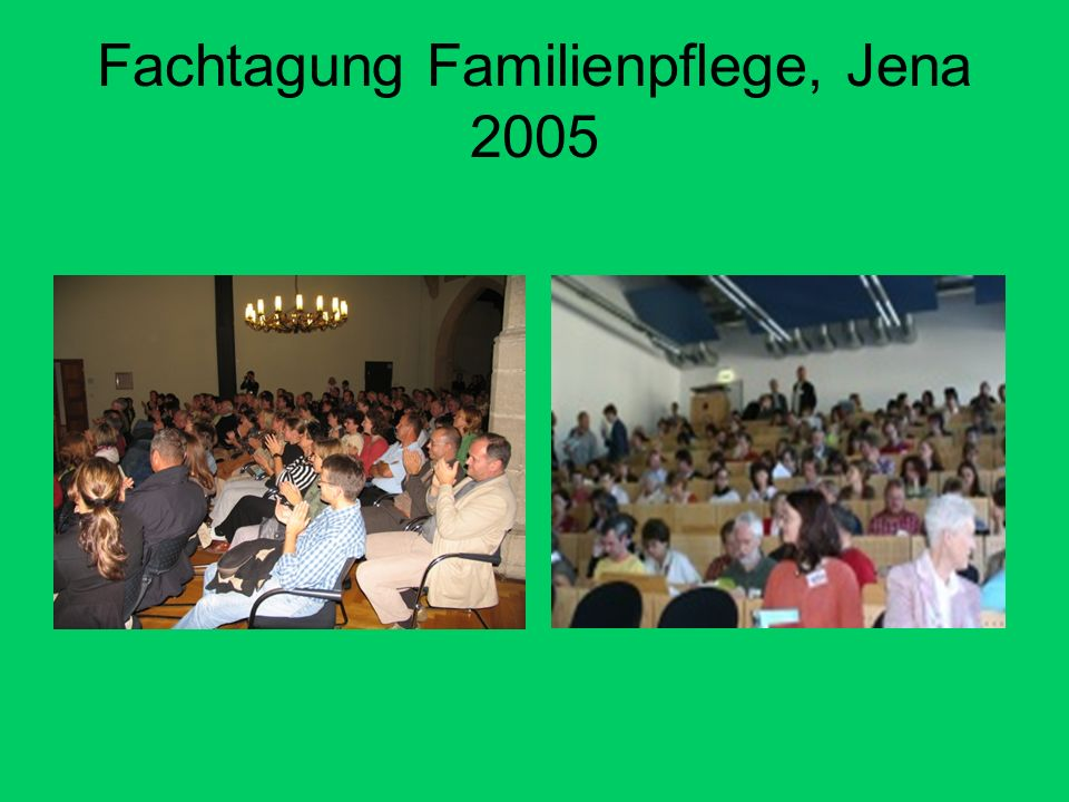 Fachtagung Familienpflege, Jena 2005