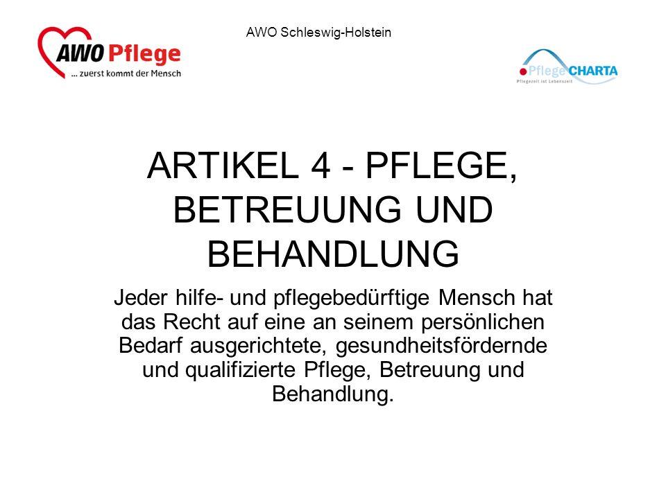 ARTIKEL 4 - PFLEGE, BETREUUNG UND BEHANDLUNG