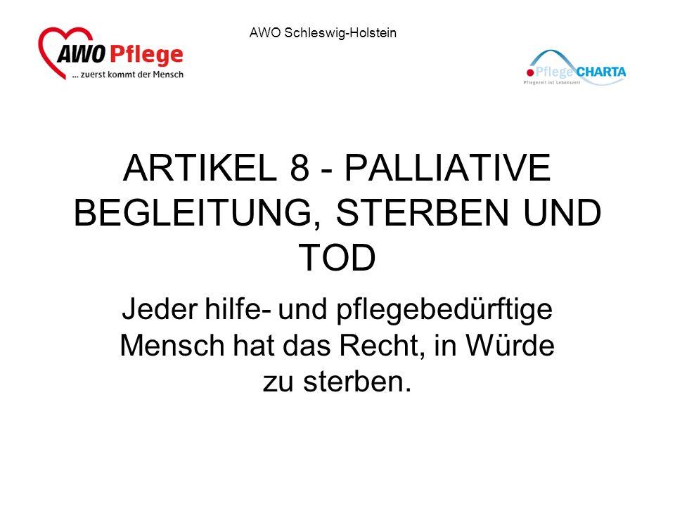ARTIKEL 8 - PALLIATIVE BEGLEITUNG, STERBEN UND TOD