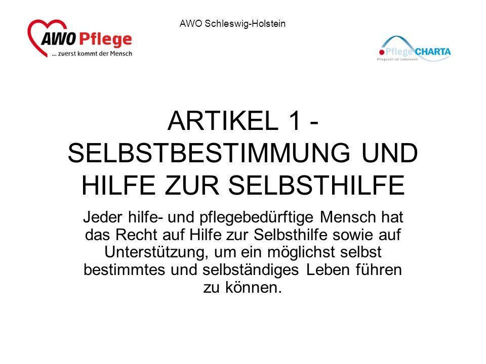 ARTIKEL 1 - SELBSTBESTIMMUNG UND HILFE ZUR SELBSTHILFE