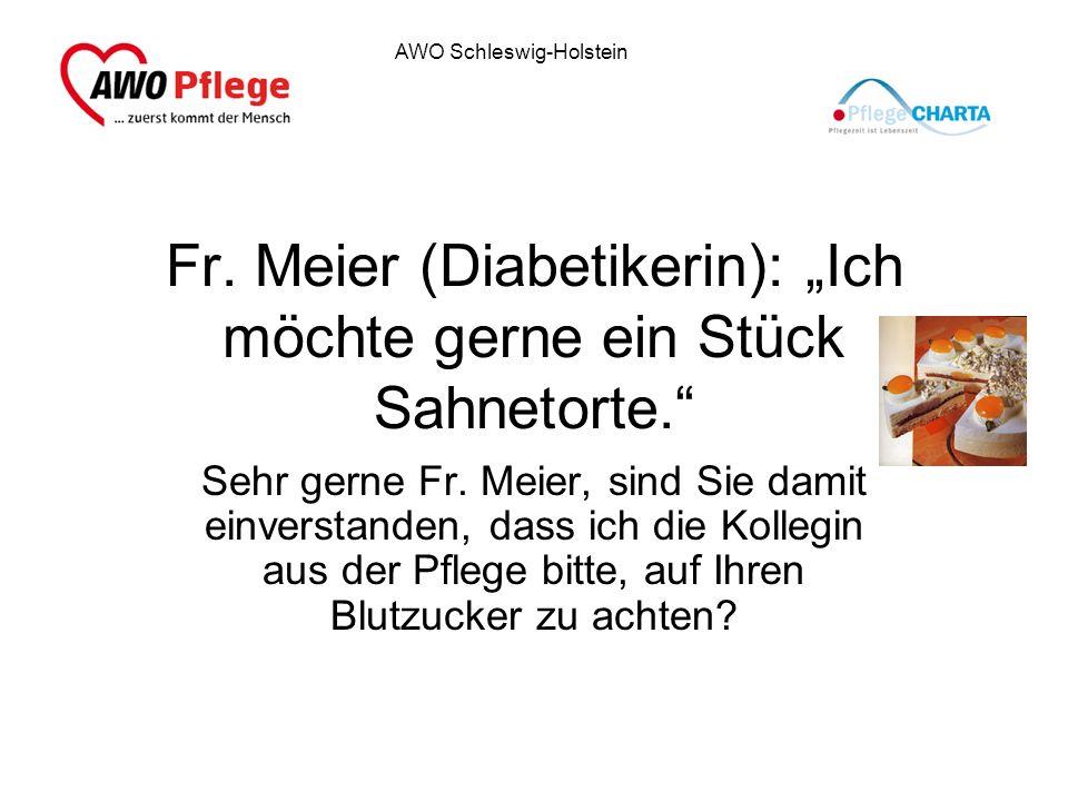 """Fr. Meier (Diabetikerin): """"Ich möchte gerne ein Stück Sahnetorte."""