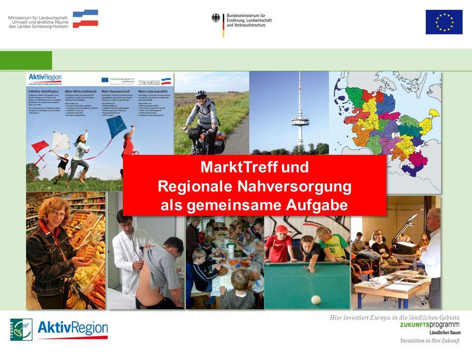 MarktTreff und Regionale Nahversorgung als gemeinsame Aufgabe