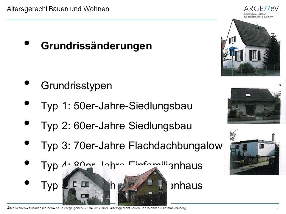 Grundrissänderungen Grundrisstypen. Typ 1: 50er-Jahre-Siedlungsbau. Typ 2: 60er-Jahre Siedlungsbau.