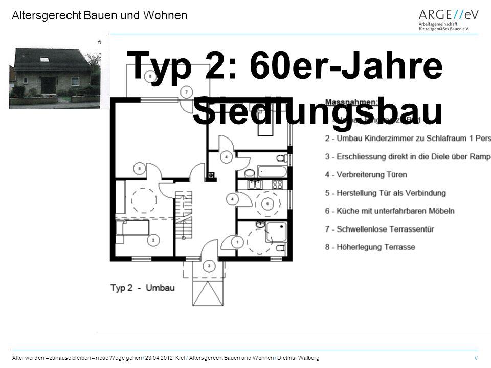 Typ 2: 60er-Jahre Siedlungsbau