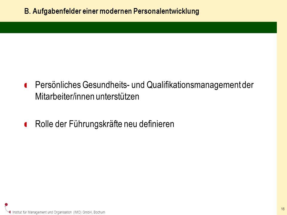 B. Aufgabenfelder einer modernen Personalentwicklung