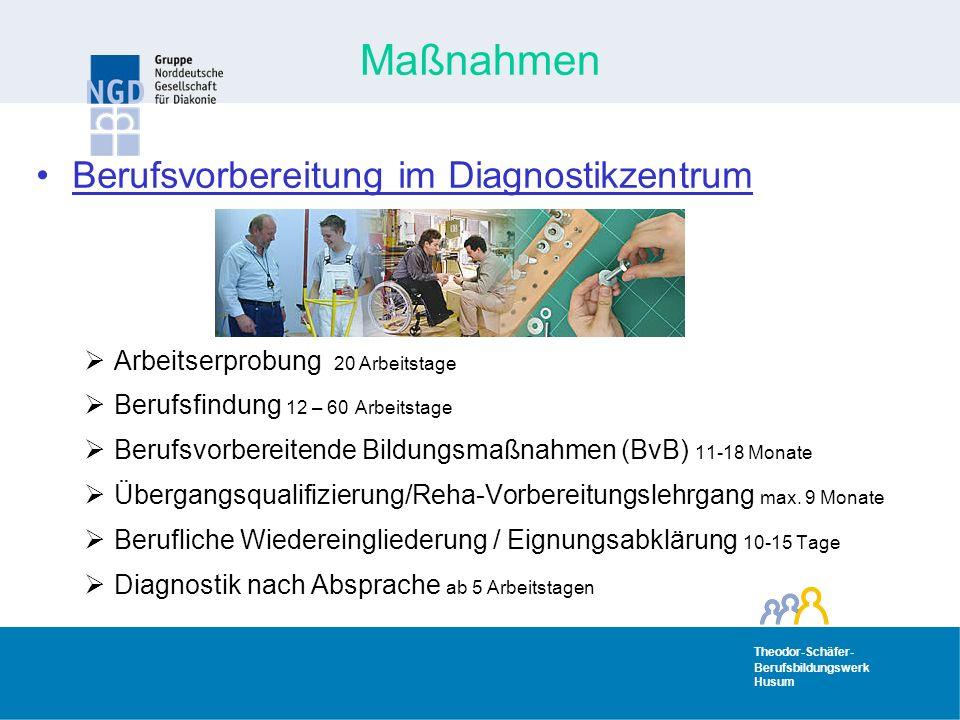 Maßnahmen Berufsvorbereitung im Diagnostikzentrum