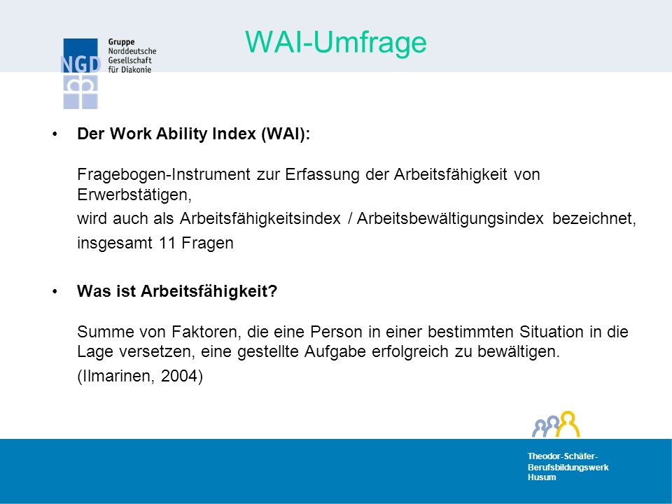 WAI-Umfrage Der Work Ability Index (WAI):