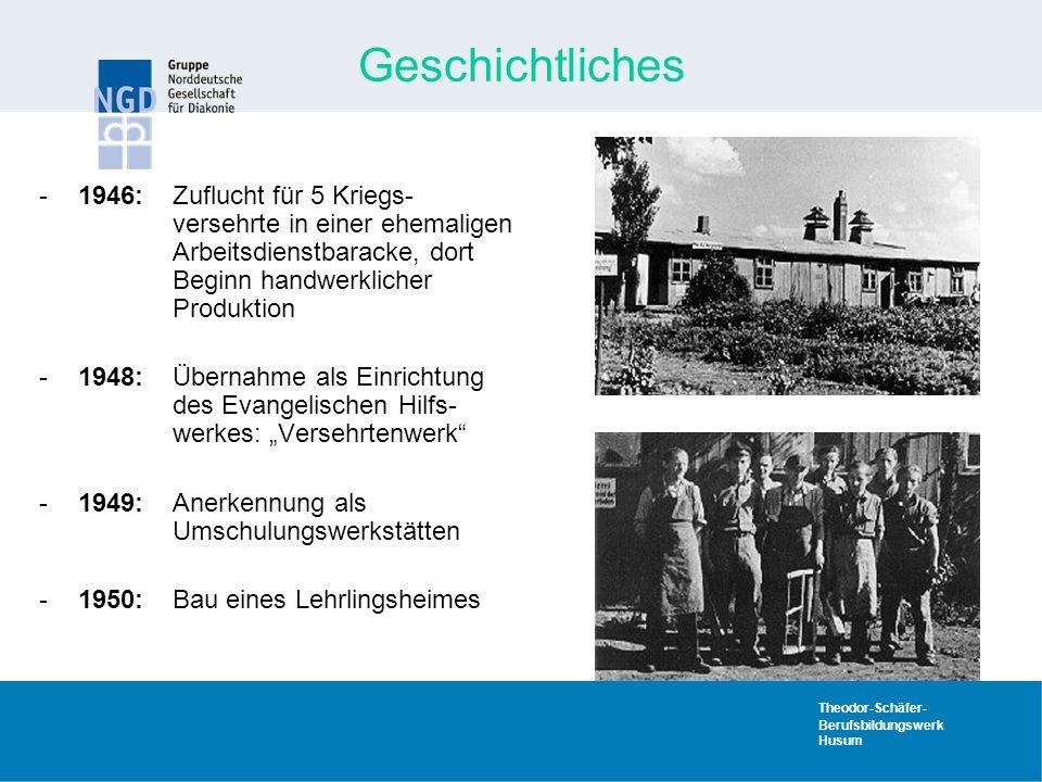 Geschichtliches 1946: Zuflucht für 5 Kriegs- versehrte in einer ehemaligen Arbeitsdienstbaracke, dort Beginn handwerklicher Produktion.