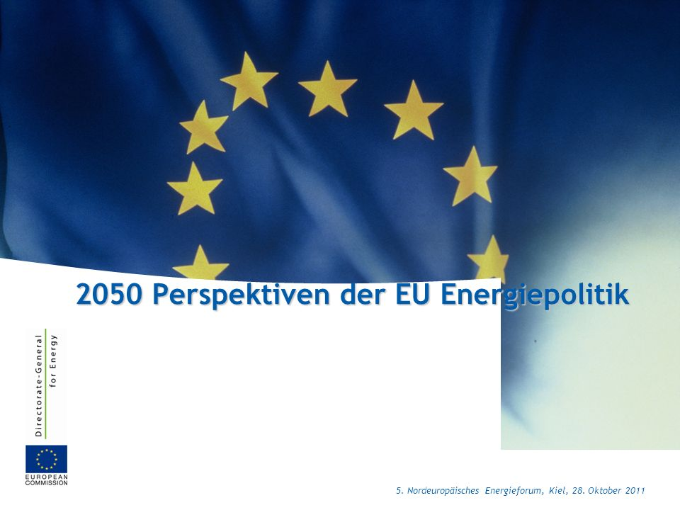 2050 Perspektiven der EU Energiepolitik