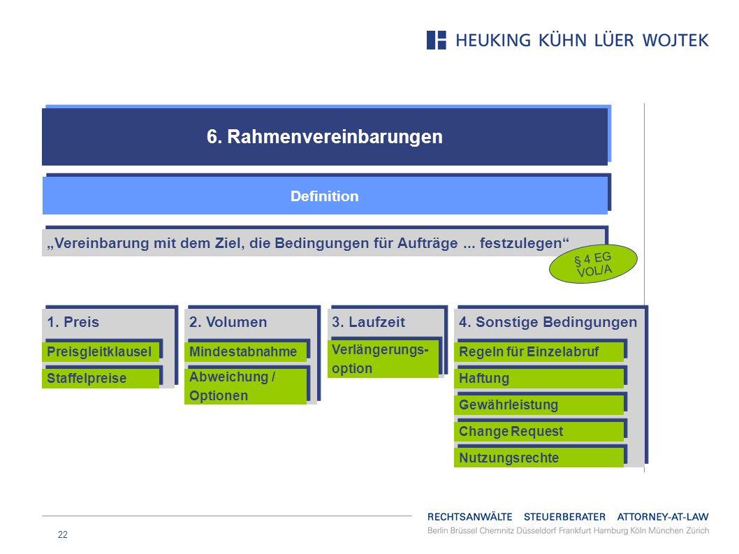 6. Rahmenvereinbarungen