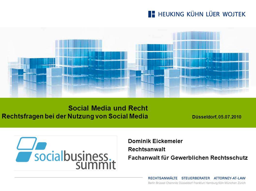 Rechtsfragen bei der Nutzung von Social Media