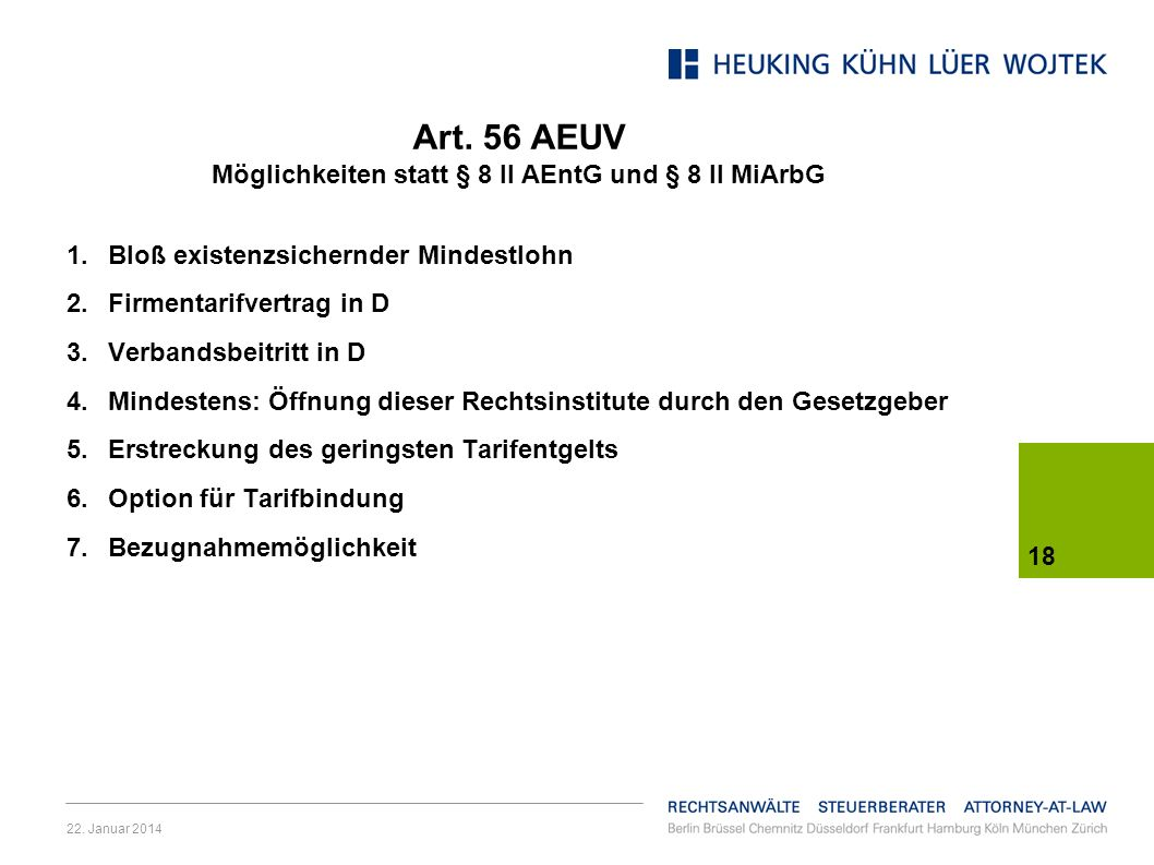 Art. 56 AEUV Möglichkeiten statt § 8 II AEntG und § 8 II MiArbG