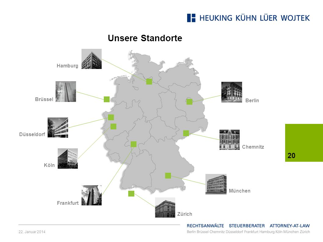 Unsere Standorte Hamburg Brüssel Berlin Düsseldorf Chemnitz Köln