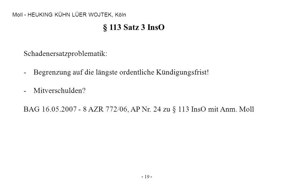 § 113 Satz 3 InsO Schadenersatzproblematik: