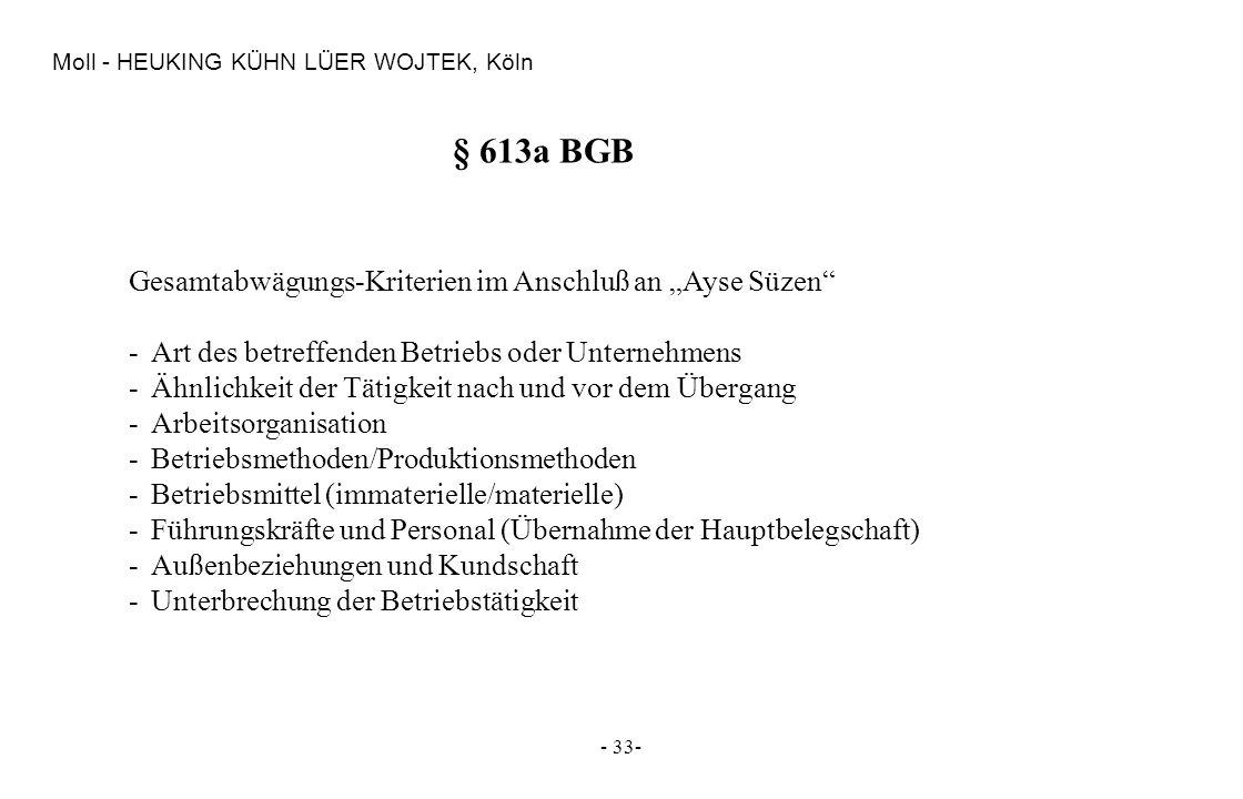 """§ 613a BGB Gesamtabwägungs-Kriterien im Anschluß an """"Ayse Süzen"""