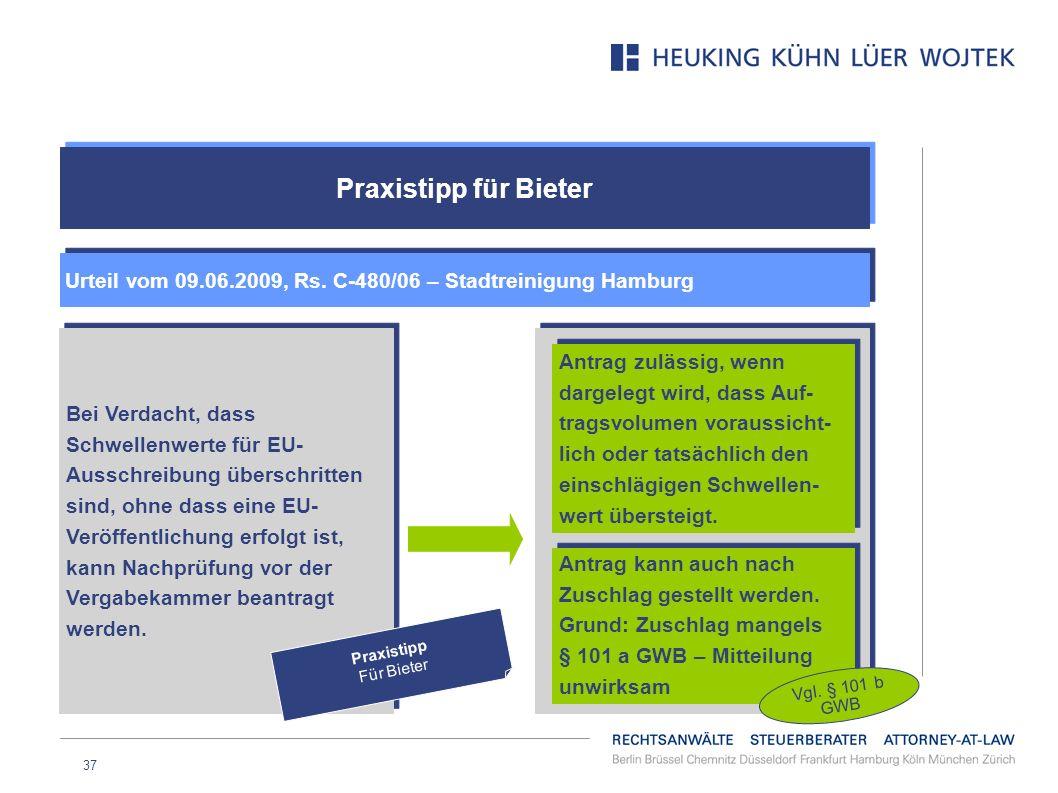 Praxistipp für Bieter Urteil vom 09.06.2009, Rs. C-480/06 – Stadtreinigung Hamburg.
