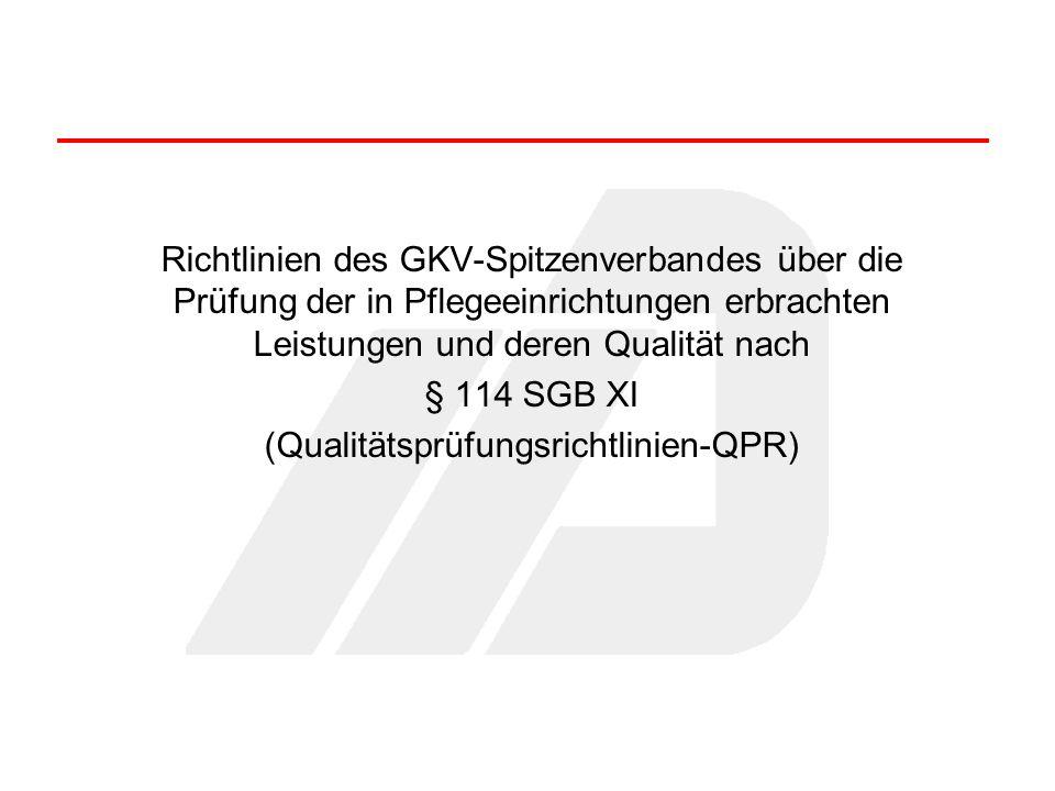 (Qualitätsprüfungsrichtlinien-QPR)