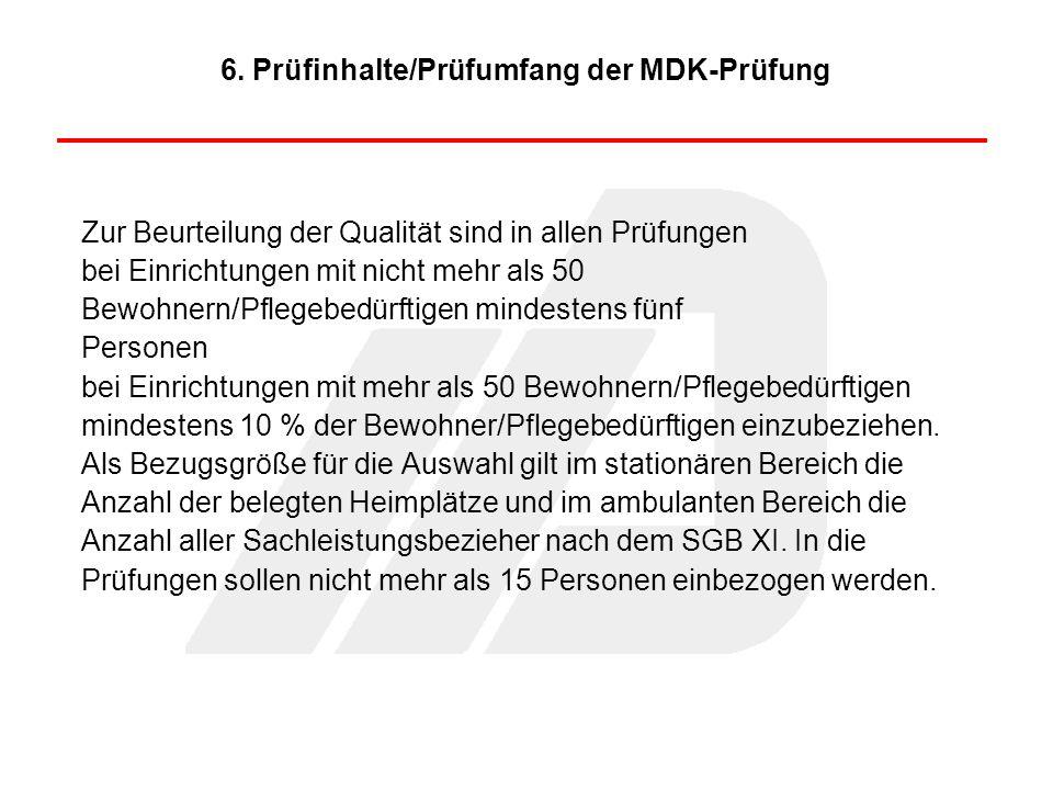 6. Prüfinhalte/Prüfumfang der MDK-Prüfung