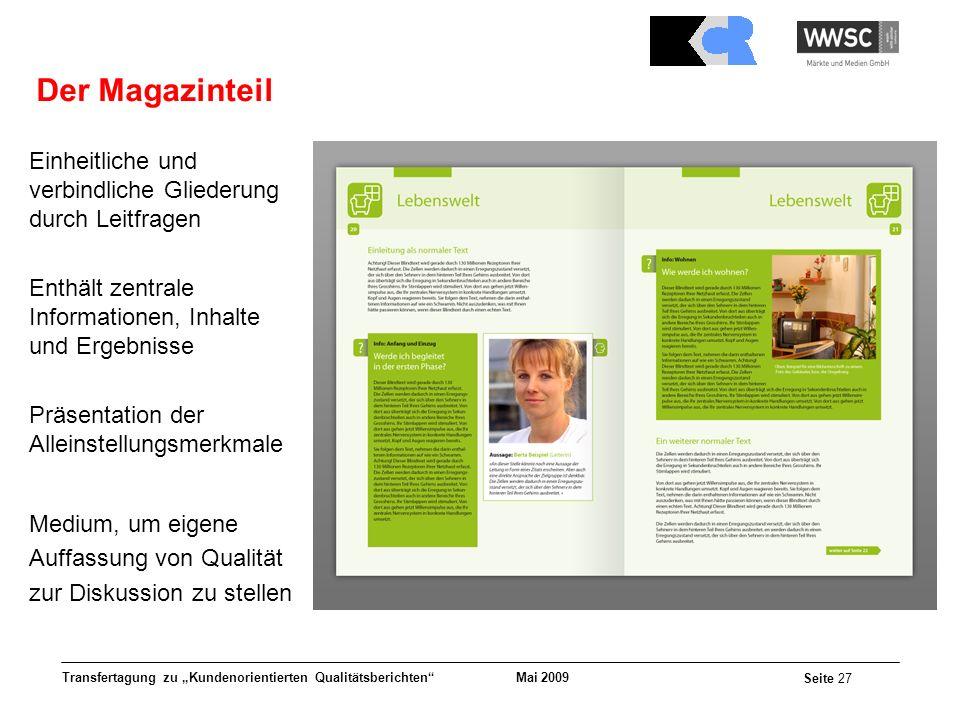 Der Magazinteil Einheitliche und verbindliche Gliederung durch Leitfragen. Enthält zentrale Informationen, Inhalte und Ergebnisse.