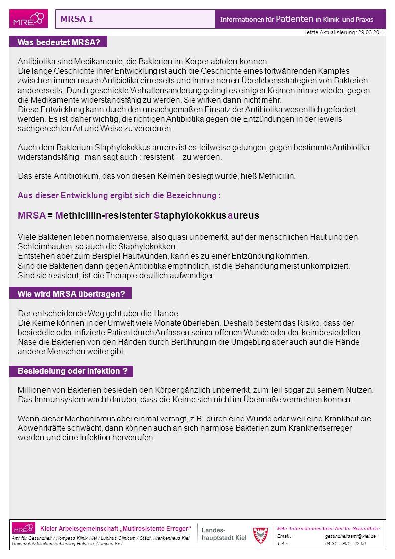 MRSA = Methicillin-resistenter Staphylokokkus aureus