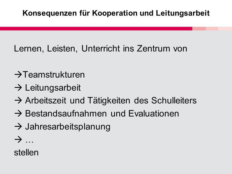 Konsequenzen für Kooperation und Leitungsarbeit