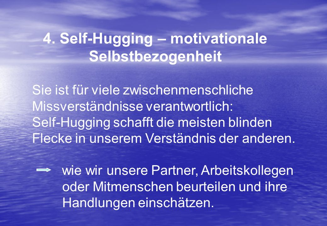 4. Self-Hugging – motivationale Selbstbezogenheit